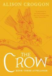 The Crow: Book Three of Pellinor (ISBN: 9780763694456)