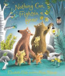 Nothing Can Frighten a Bear (ISBN: 9780763696276)