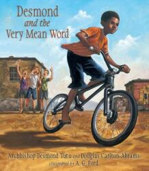 Desmond and the Very Mean Word (ISBN: 9780763652296)