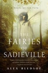 Fairies of Sadieville - Alex Bledsoe (ISBN: 9780765383365)