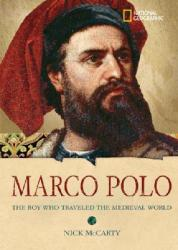 Marco Polo: The Boy Who Traveled the Medieval World (ISBN: 9780792258933)