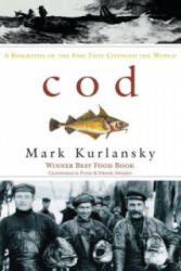 Cod - A Biography of the Fish That Changed the World (1999)