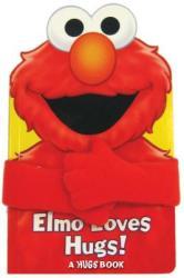 Sesame Street Elmo Loves Hugs! (ISBN: 9780794440947)