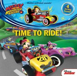Disney Mickey and the Roadster Racers: Time to Ride (ISBN: 9780794440817)