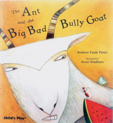 Ant and the Big Bad Bully Goat (2007)