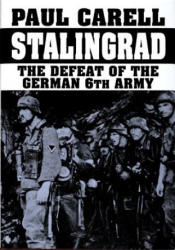 Stalingrad - The Defeat of the German 6th Army (ISBN: 9780887404696)