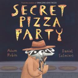 Secret Pizza Party (ISBN: 9780803739475)