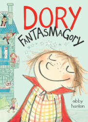 Dory Fantasmagory (ISBN: 9780803740884)