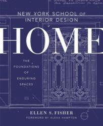 New York School of Interior Design: Home - Ellen S. Fisher, Alexa Hampton (ISBN: 9780804137195)