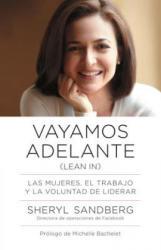 Vayamos Adelante: Las Mujeres, el Trabajo y la Voluntad de Liderar = Let Us Go Ahead (ISBN: 9780804170789)