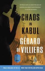 Chaos in Kabul: A Malko Linge Novel (ISBN: 9780804169332)