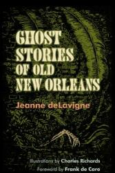 Ghost Stories of Old New Orleans (ISBN: 9780807152911)