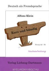 Kurz und bündig: Neubearbeitung Niveau A2 - B1 (2007) (2007)