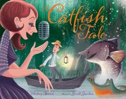 A Catfish Tale: A Bayou Story of the Fisherman and His Wife (ISBN: 9780807510988)