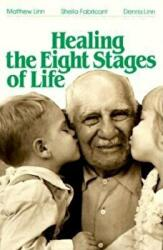 Healing the Eight Stages of Life (ISBN: 9780809129805)
