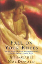 Fall On Your Knees - Ann-Marie MacDonald (1997)
