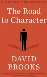 The Road to Character (ISBN: 9780812983418)
