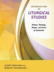 Introduction to the Study of Liturgy (ISBN: 9780814663127)