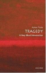 Tragedy: A Very Short Introduction - Adrian Poole (2005)