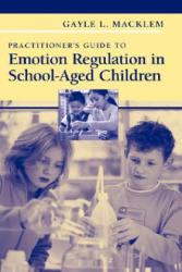 Practitioner's Guide to Emotion Regulation in School-aged Children (2007)
