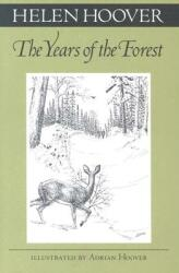 Years of the Forest (ISBN: 9780816631308)
