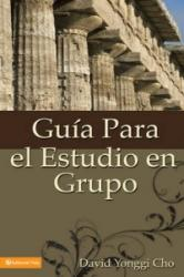 Guia Para el Estudio en Grupo = The Home Cell Group Study Guide (ISBN: 9780829718720)