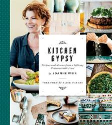 Kitchen Gypsy: Recipes and Stories from a Lifelong Romance with Food (ISBN: 9780848746032)
