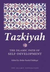 Tazkiyah: The Islamic Path of Self-Development (ISBN: 9780860373490)