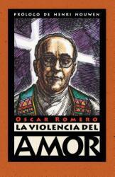 La Violencia del Amor (ISBN: 9780874869200)