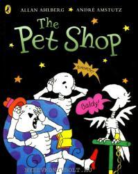 Funnybones: The Pet Shop - Allan Ahlberg (2004)