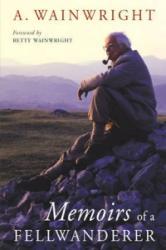 Memoirs of a Fellwanderer (2006)