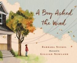 A Boy Asked the Wind (ISBN: 9780889954809)