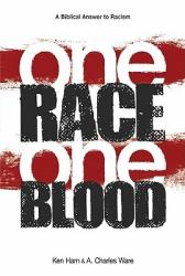 One Race One Blood: A Biblical Answer to Racism (ISBN: 9780890516010)