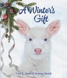 A Winter's Gift (ISBN: 9780982762592)
