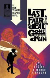 Nick Travers, Volume 1: Last Fair Deal Gone Down (ISBN: 9780983693710)