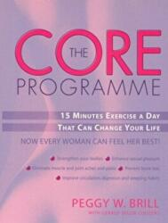 Core Programme - Fifteen Minutes Excercise a Day That Can Change Your Life (2002)