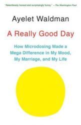 A Really Good Day - Ayelet Waldman (ISBN: 9781101973721)