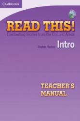 Read This! Intro Teacher's Manual with Audio CD: Fascinating Stories from the Content Areas (ISBN: 9781107649231)