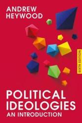 Political Ideologies: An Introduction (ISBN: 9781137606020)