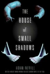 The House of Small Shadows (ISBN: 9781250068811)