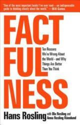 FACTFULNESS - Hans Rosling, Anna Rosling Ronnlund, Ola Rosling (ISBN: 9781250107817)