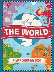 The World: A Map Coloring Book (ISBN: 9781250114389)