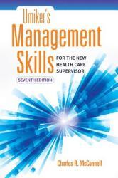 Umiker's Management Skills for the New Health Care Supervisor (ISBN: 9781284121322)