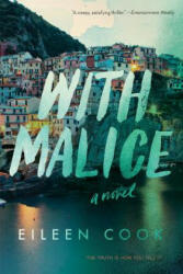 With Malice (ISBN: 9781328695314)