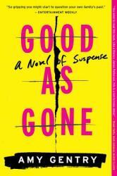 Good as Gone: A Novel of Suspense (ISBN: 9781328745552)