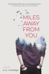 Miles Away from You (ISBN: 9781328852335)