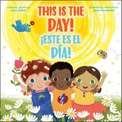 Este Es el Dia! /This Is The Day! (ISBN: 9781338050387)