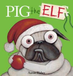 Pig the Elf (ISBN: 9781338221220)