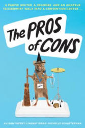 The Pros of Cons (ISBN: 9781338151725)