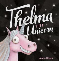 Thelma the Unicorn (ISBN: 9781338158427)